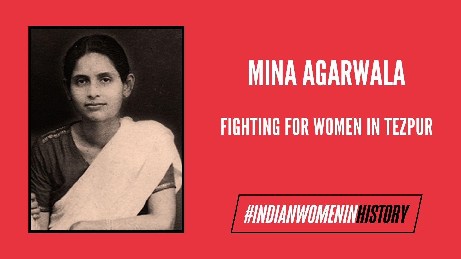 Mina Agarwala: Fighting For The Cause Of Women in Tezpur | #IndianWomenInHistory