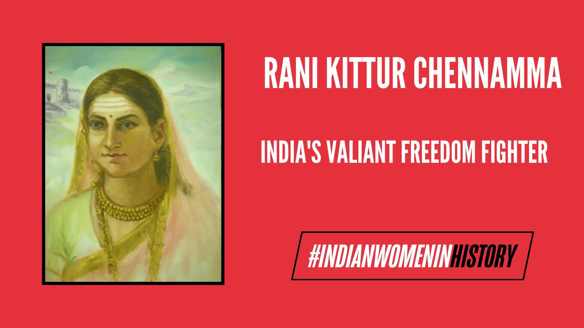 Rani Kittur Chennamma: India's Valiant Freedom Fighter | #IndianWomenInHistory