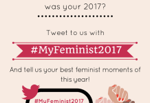 #MyFeminist2017: A Chat On People's Favourite Feminist Moments Of 2017