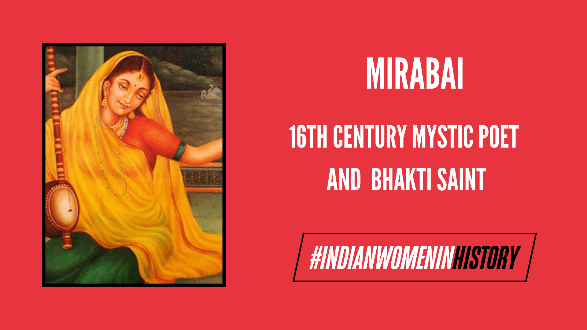 Mirabai: A Tale Of Simultaneous Devotion And Subversion | #IndianWomenInHistory