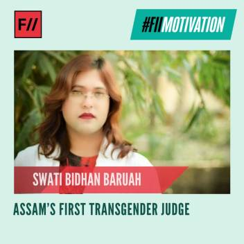 #FIIMotivation: Swati Bidhan Baruah hails from Guwahati and was recently appointed as Assam's first trans judge to mediate cases in a national Lok Adalat. Swati has also been fighting for the rights of the transgender community as an activist.