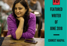 Meet Ishmeet Nagpal – FII's Featured Writer Of June 2018