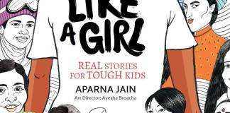 Book Excerpt: Like A Girl By Aparna Jain | Feminism In India