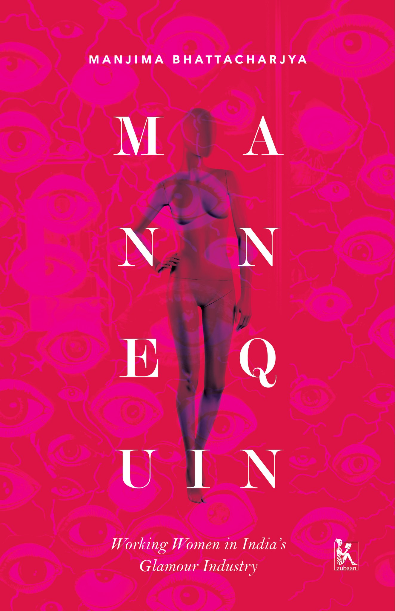 Book Excerpt: Mannequin By Manjima Bhattacharjya | Feminism In India