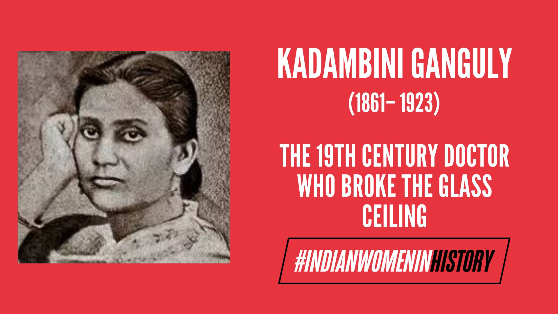 Kadambini Ganguly: The 19th Century Doctor Who Broke The Glass Ceiling | #IndianWomenInHistory