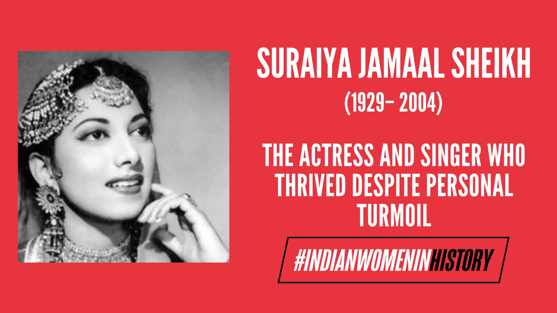 Suraiya Jamaal Sheikh: The Actress And Singer Who Thrived Despite Personal Turmoil | #IndianWomeninHistory