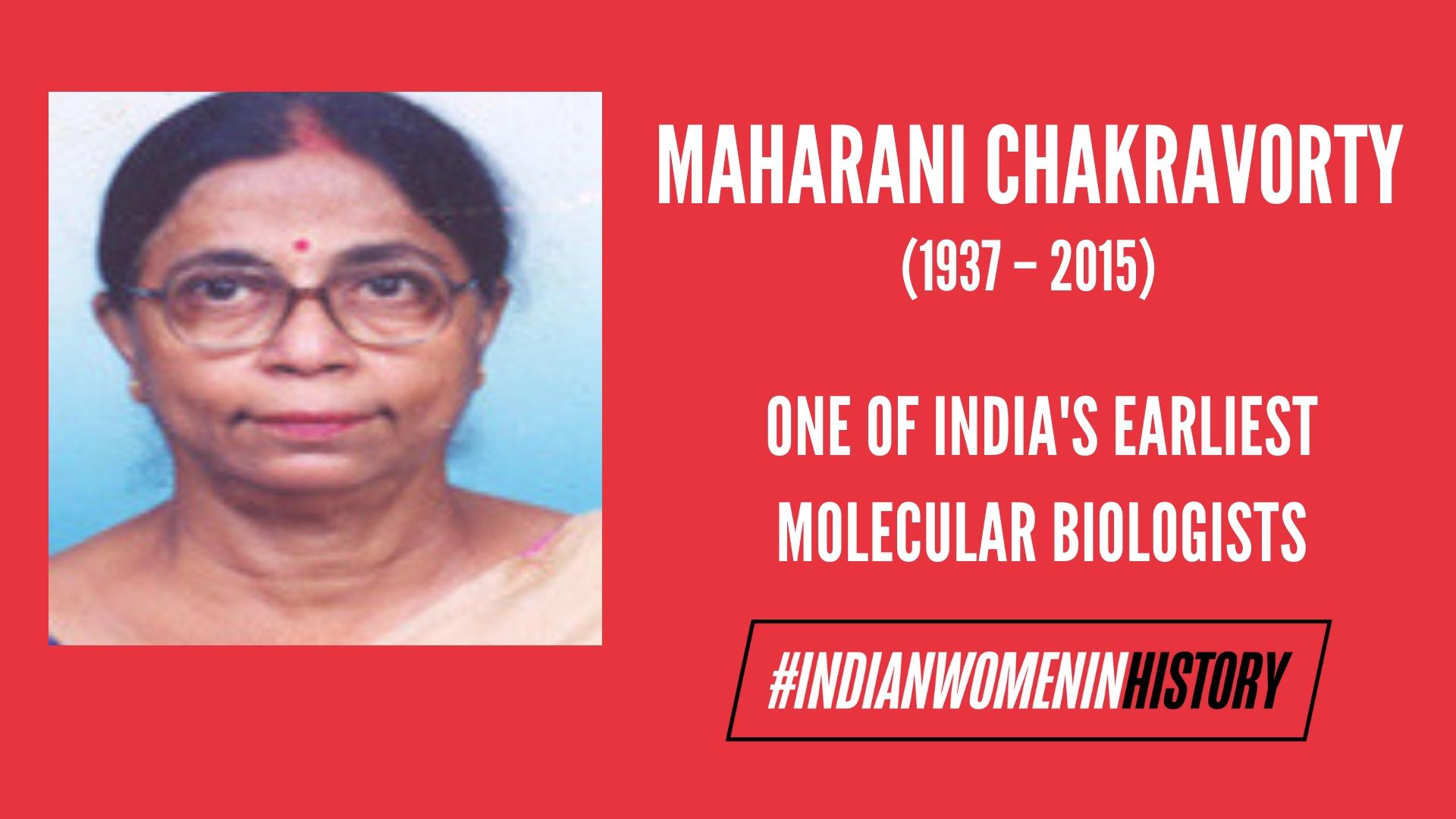 Dr. Maharani Chakravorty: One Of India's Earliest Molecular Biologists | #IndianWomenInHistory