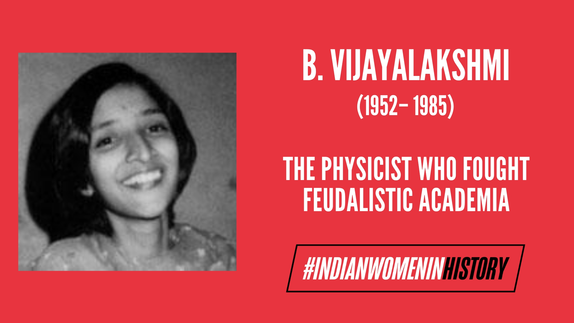 B. Vijayalakshmi: The Physicist Who Fought Feudalistic Academia| #IndianWomenInHistory