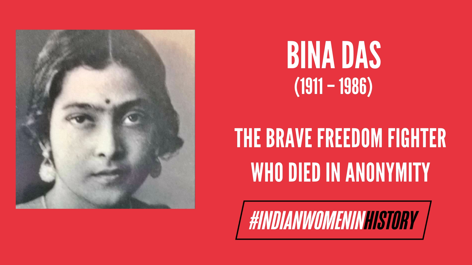 Bina Das: The Brave Freedom Fighter Who Died In Anonymity