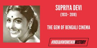 Supriya Devi: The Gem Of Bengali Cinema | #IndianWomenInHistory
