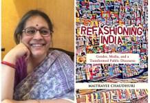 Maitrayee Chaudhuri Refashioning India