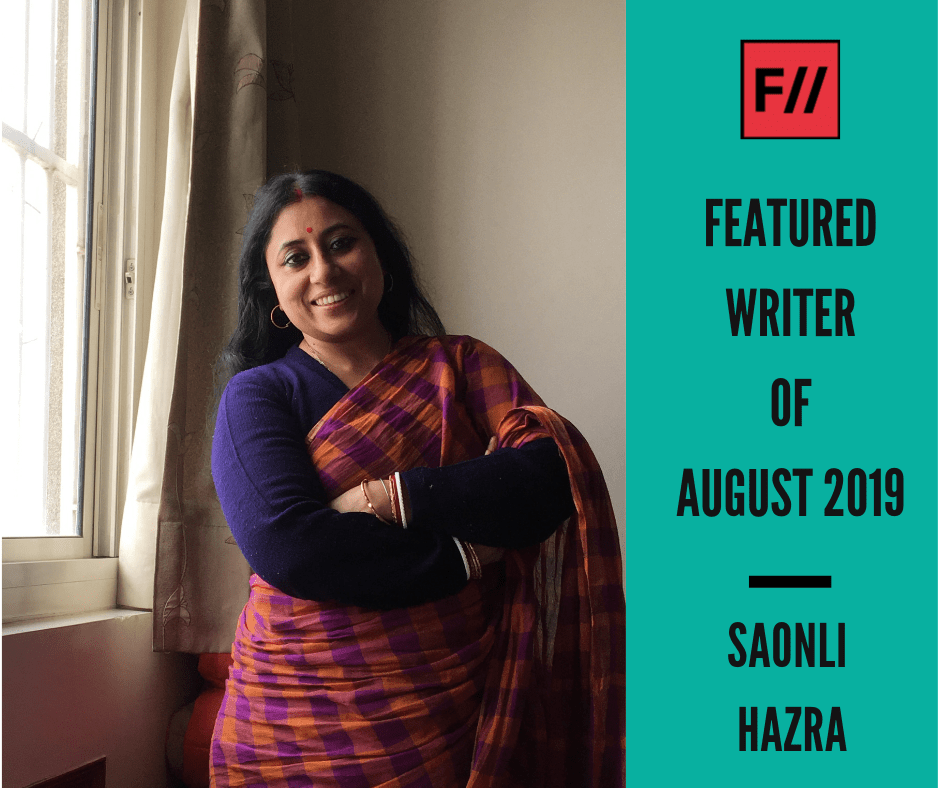 Meet Saonli Hazra– FII's Featured Writer Of August 2019