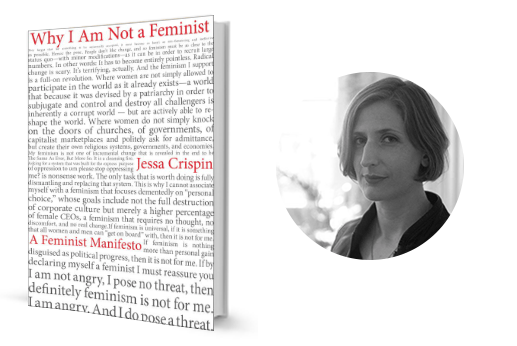 Book Review: Why I Am Not A Feminist By Jessa Crispin