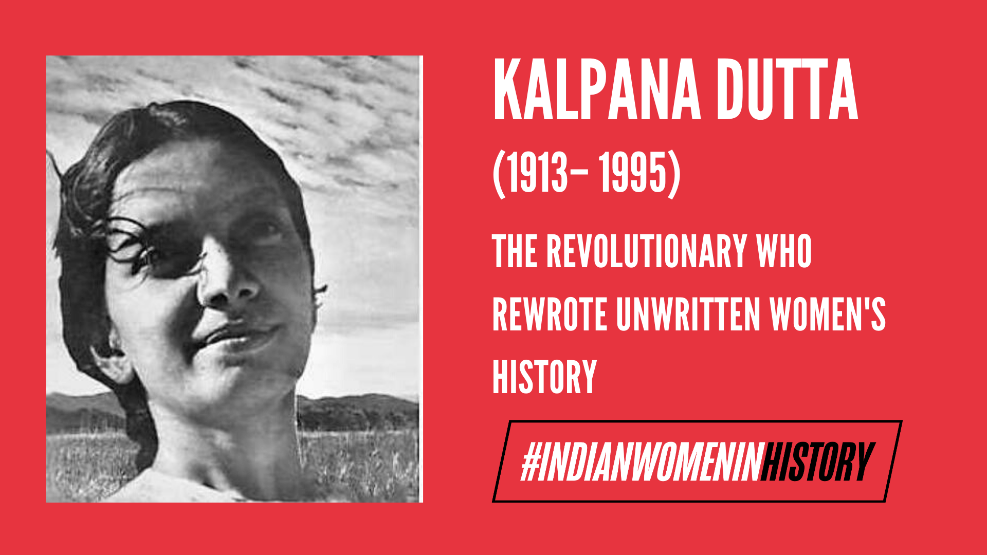 Kalpana Dutta : The Revolutionary Who Rewrote Unwritten Women's History| #IndianWomenInHistory