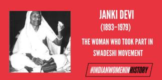 Janki Devi: The Woman Who Took Part In Swadeshi Movement   #IndianWomenInHistory