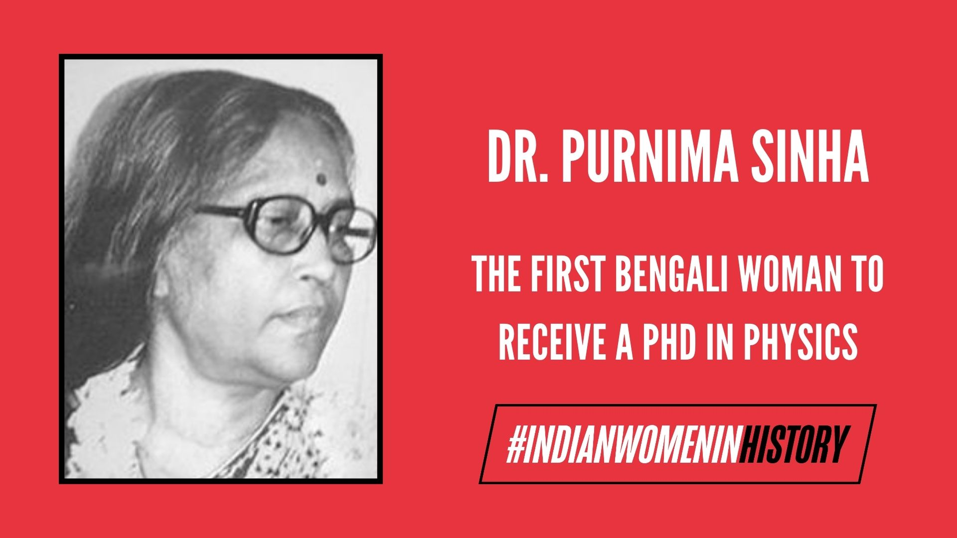 Dr. Purnima Sinha: The First Bengali Woman To Receive A Doctorate In Physics