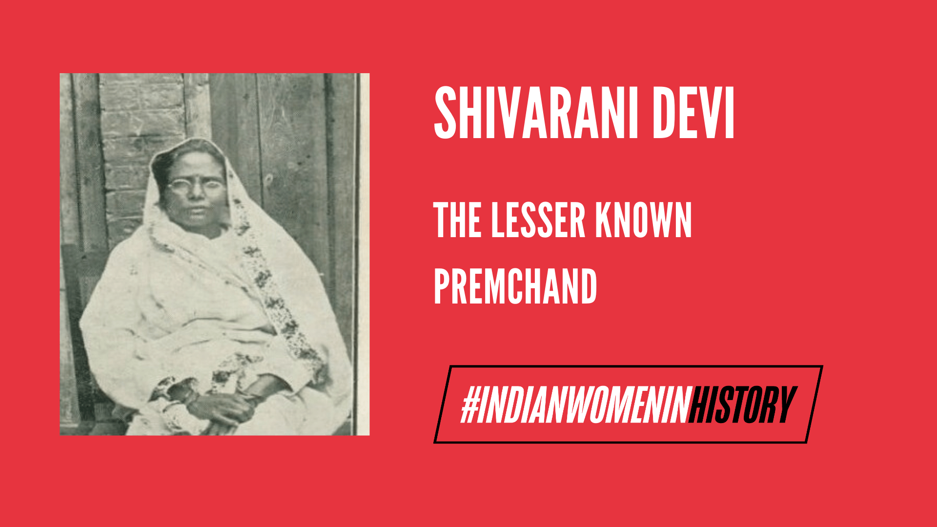 Shivarani Devi: The Lesser Known Premchand | #IndianWomenInHistory