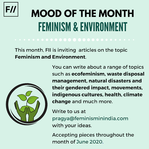Environment and Feminism: Mood Of The Month, June 2020