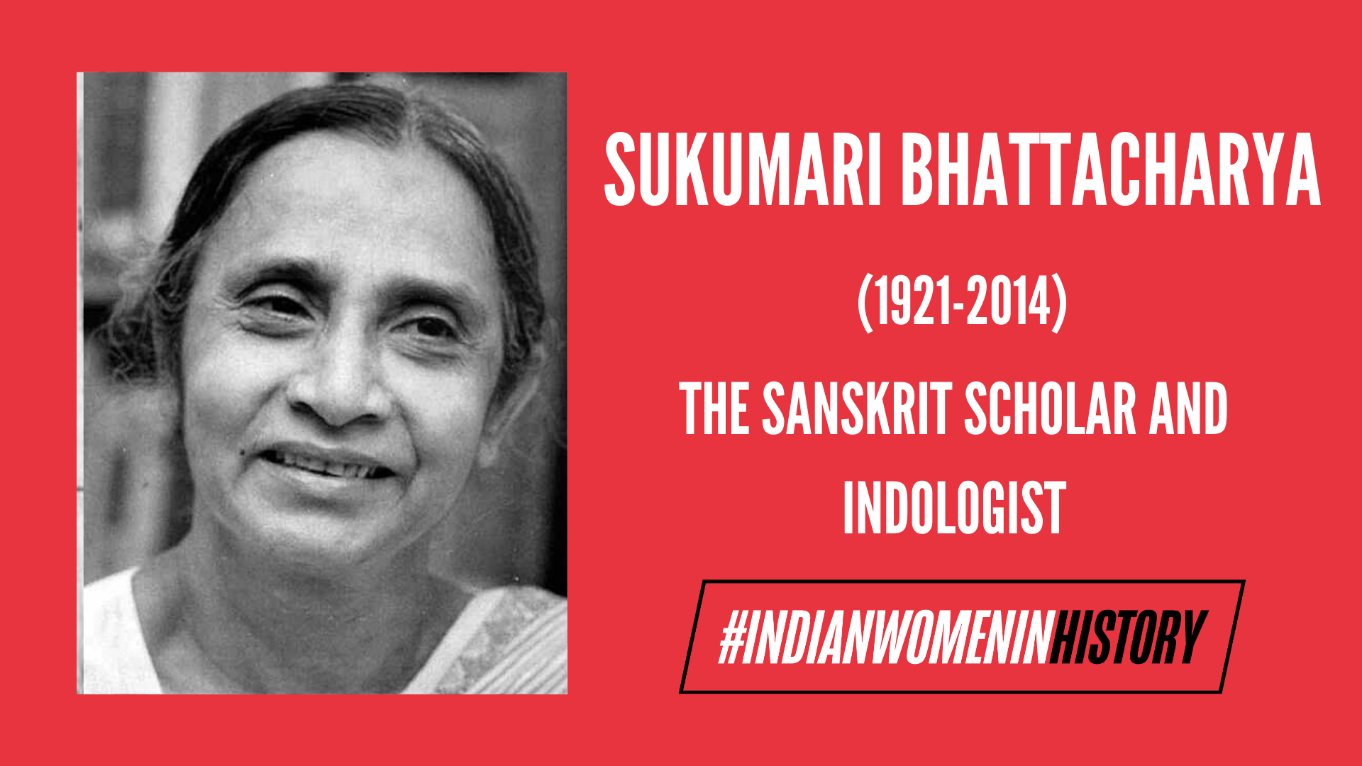 Sukumari Bhattacharya: Remembering The Great Indologist | #IndianWomenInHistory