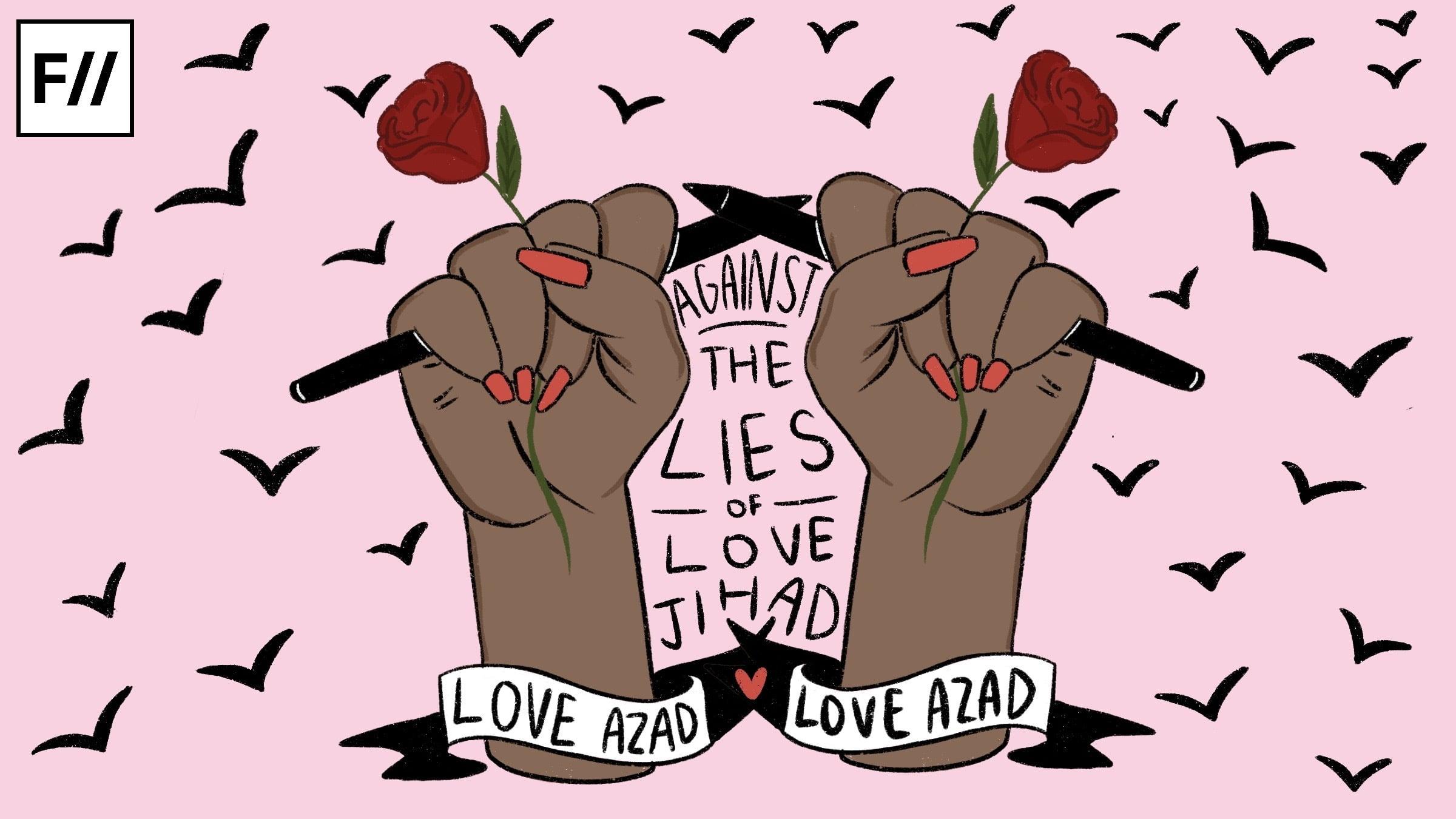 Love Azad: A Rising Campaign Against 'Love Jihad'