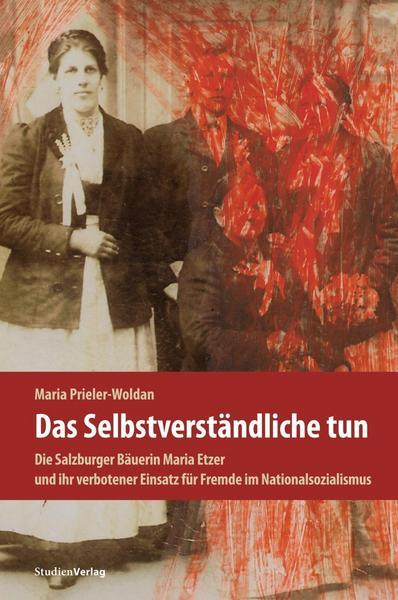 """Maria Prieler-Woldan """"Das Selbstverständliche tun"""""""