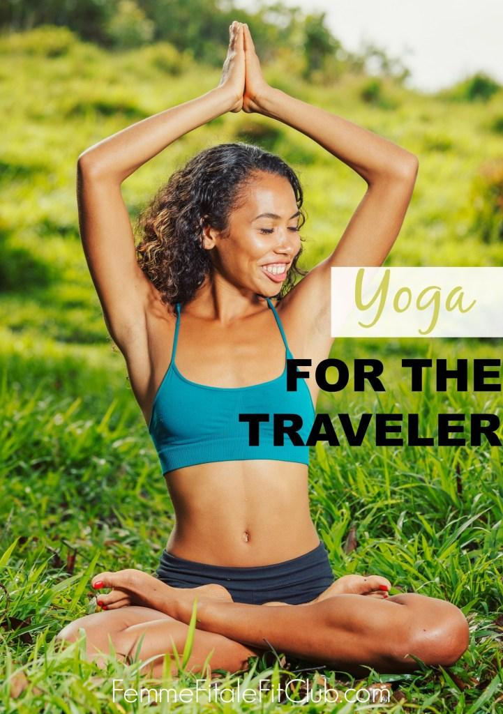 Yoga For The Traveler