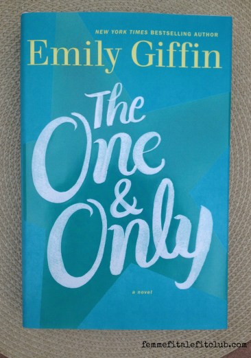 The One & Only by Emily Griffin