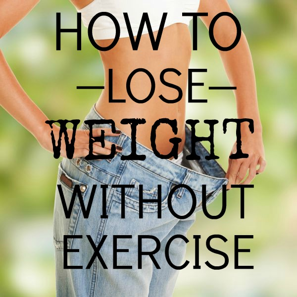 How To Lose Weight Without Exercise #loseweight #weighlossHow To Lose Weight Without Exercise #loseweight #weighloss