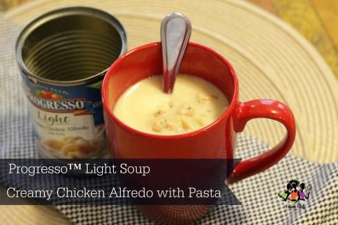 Progress Light Soup Creamy Chicken Alfredo #progresso #progressosoup