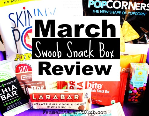 March Swoob Snack Box Review