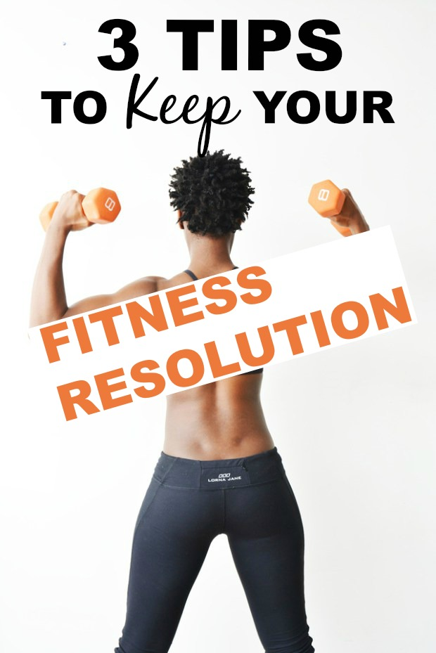 3 Tips To Keep Your Fitness Resolution #newyearsresolutions #fitnesstips #resolution #fitness