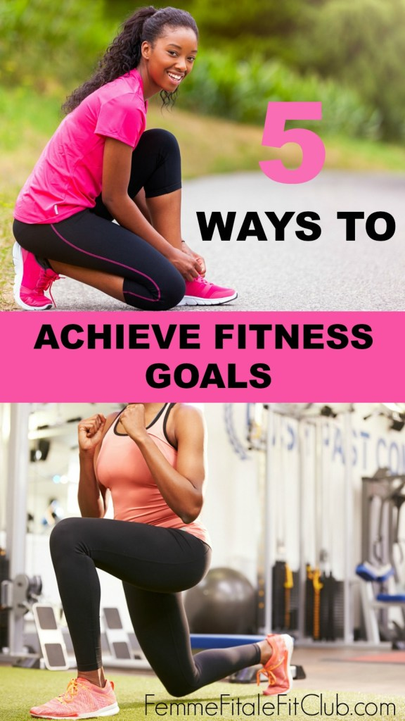 5 Ways To Achieve Your Fitness Goals #fitness #workout #exercise #health #fitfam #goals #gotgoals #goaldigger #trainerize #training #goalgetter