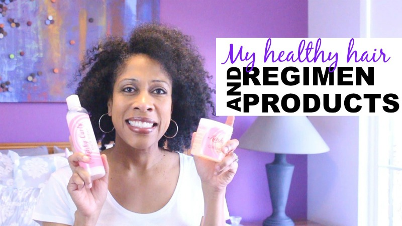 Healthy Hair Regimen and Products