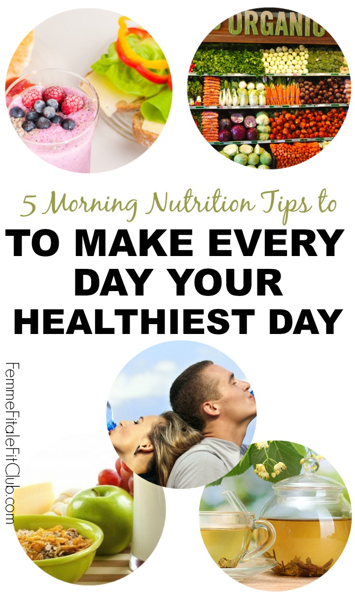5 Morning Nutrition Tips