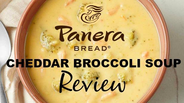 Panera Bread Broccoli Cheddar Soup review
