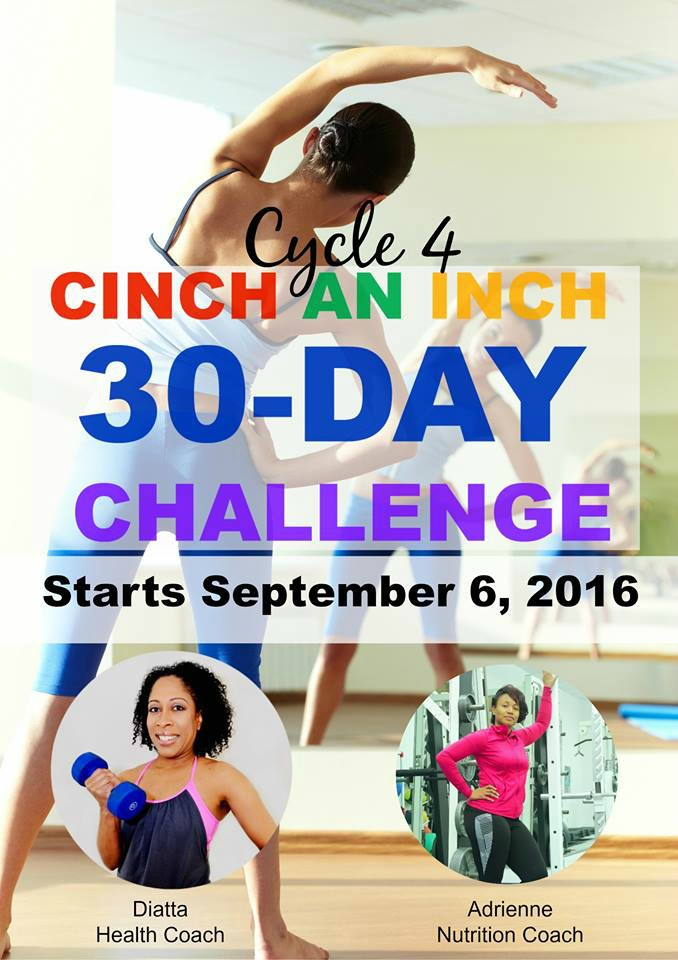 Cycle 4 Cinch An Inch Fitness and Nutrition Challenge