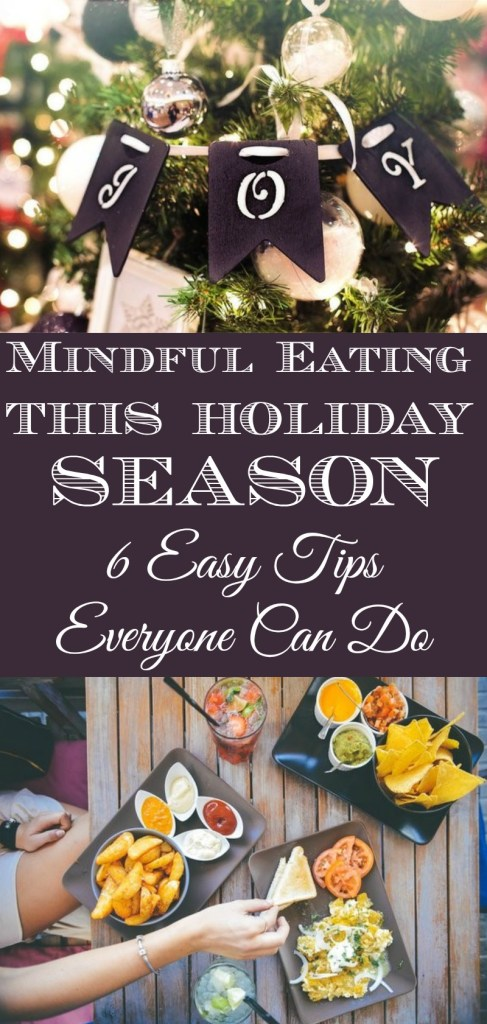 mindful-eating-this-holiday-season-6-tips-everyone-can-do #mindfuleating #meditation #holidayseason