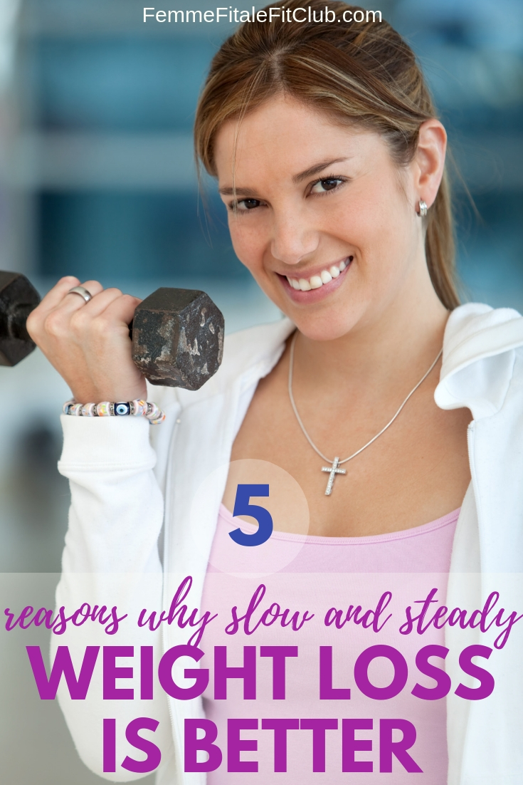 5 reasons why slow and steady weight loss is better - Weight loss for beginners #weightlossforwomen #weightlosstips #fatloss #womenwholift #bodybuilding #gettinginshape #weightlossforbeginners