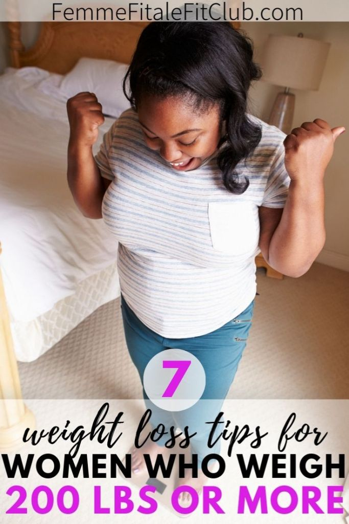 7 proven weight loss tips for women who weigh 200 lbs or more #getfit #fitness #100poundsdown #healthy