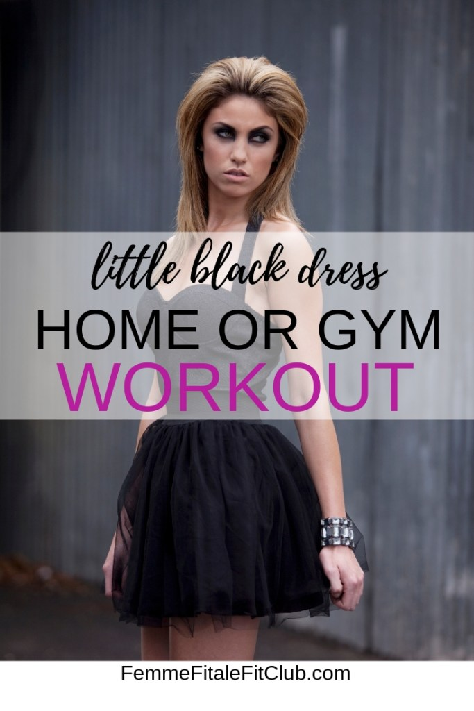 Little Black Dress Workout home and gym workout #lbdworkout #workout #workoutprogram #athomeworkout #fitness #exercise #buildmuscle #gym #gymworkout #littleblackdress #fullbodyworkout (3)