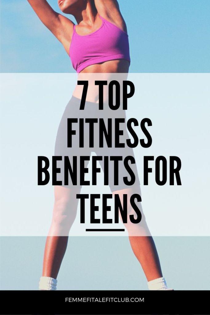 7 Top fitness benefits for teens #teenfitness #fitteens #healthyteens #fitness #teenagefitness #getlean