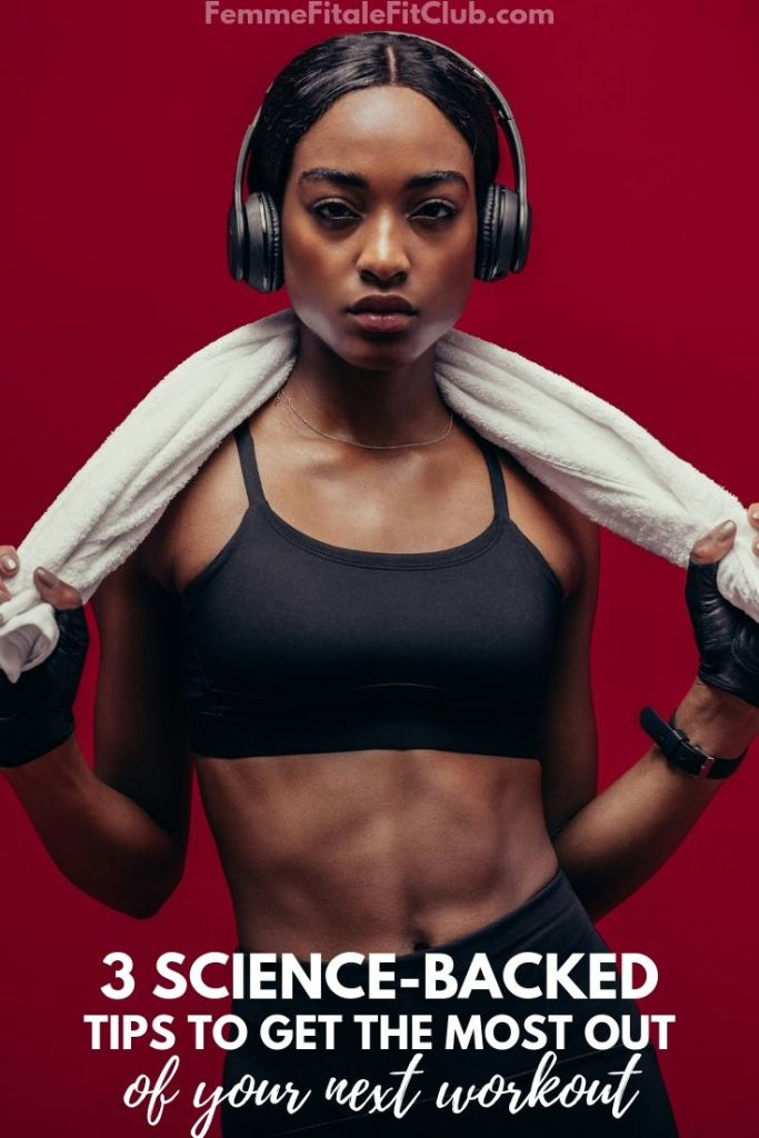 3 Science-Backed Tips To Get the Most Out Of Your Next Workout #workout #exercise #health #physicalfitness #womenshealth (1)