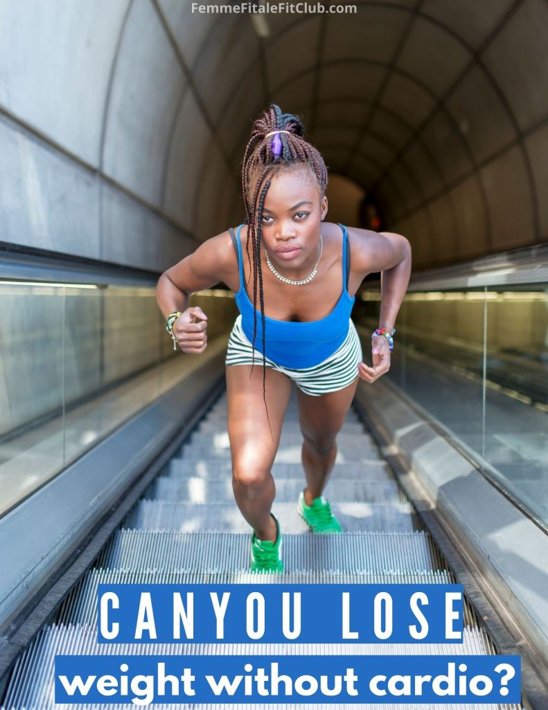 To all those who enjoy cardio or can't stand it find out if you can still lose weight without cardio. #cardioqueen #cardio #nocardio #weightlosstips #weightloss #fatloss #womenshealth