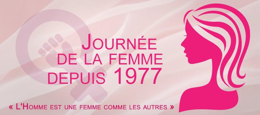 La journée des femmes… Officielle dans le monde depuis 1977