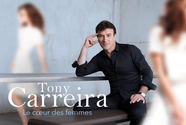 Tony Carreira dans le coeur des Femmes!