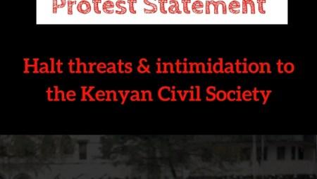 Halt threats & intimidation to the Kenyan Civil Society