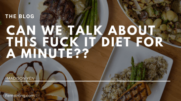 Fuck it diet
