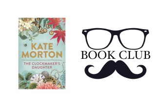 The Clockmaker's Daughter - Kate Morton book review