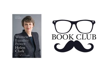 Women, Equality, Power - Helen Clark book review