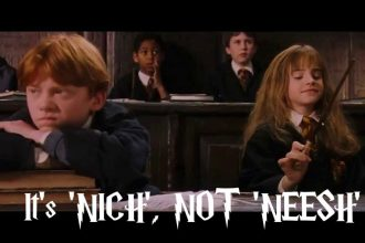 Hermoine teaches Ron how to pronounce niche.